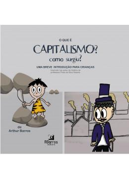 O que é capitalismo? Uma breve introdução para crianças