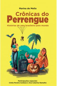Crônicas do Perrengue: Histórias de uma brasileira pelo mundo