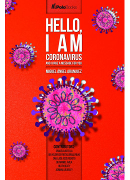 Hello, I am Coronavirus: and i have a message for you