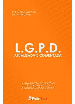 L.G.P.D. Atualizada e Comentada