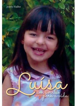 Luísa: um sorriso para a vida