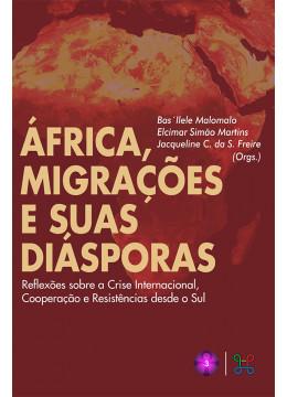 África, Migrações e suas Diásporas