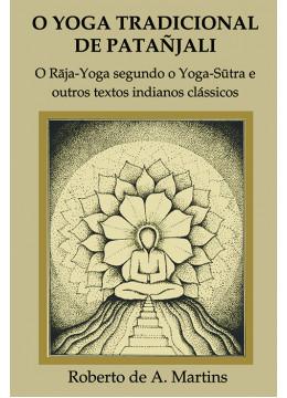 O Yoga Tradicional de Patañjali