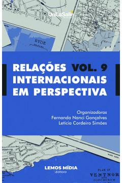 Relações Internacionais em Perspectiva: volume 9