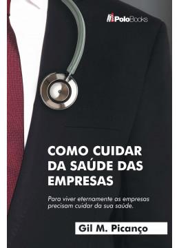 Como Cuidar da Saúde das Empresas