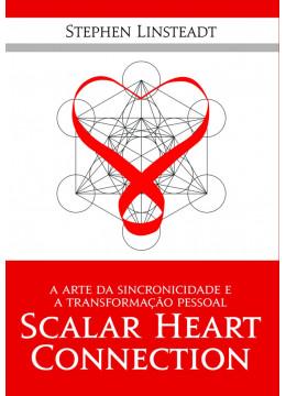 Scalar Heart Connection - A arte da Sincronicidade e das Constelações Familiares