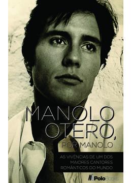 Manolo Otero, por Manolo