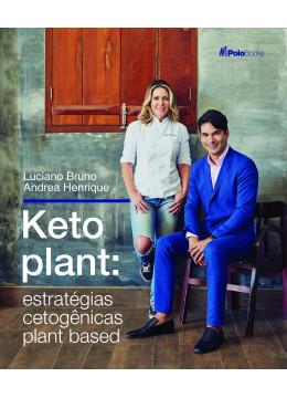 Keto Plant: Estratégias Cetogênicas Plant Based