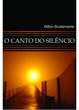 O Canto do Silêncio