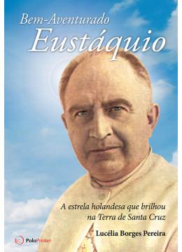 Bem-Aventurado Padre Eustáquio