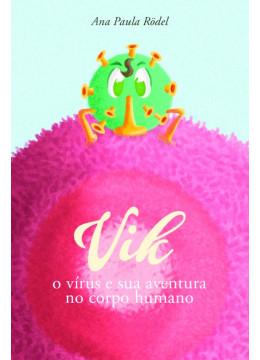 Vik - o vírus e sua aventura no corpo humano