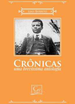 Crônicas, Uma Brevíssima Antologia