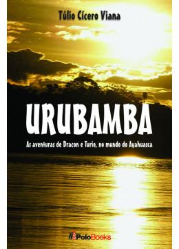 Urubamba: As aventuras de Dracon e Turio, no mundo do Ayahuasca