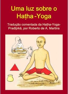 Uma luz sobre o Hatha-Yoga