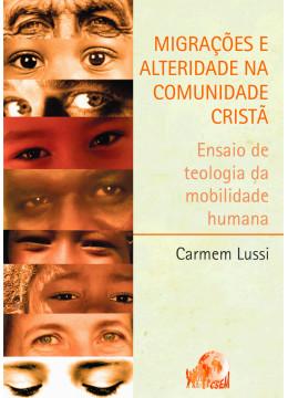 Migrações e Alteridade na Comunidade Cristã