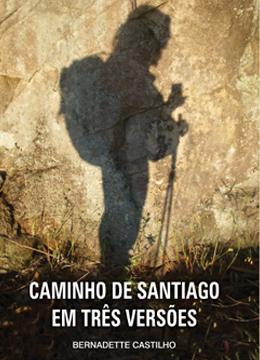 Caminho de Santiago em três versões