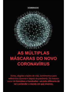 As Múltiplas Marcas do Novo Coronavírus