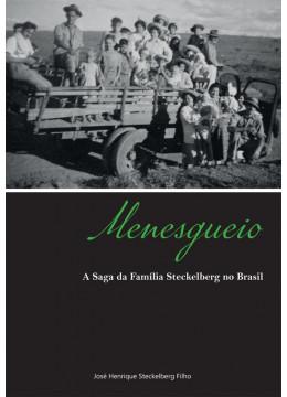 Miolo colorido - Menesgueio: A saga da família Steckelberg no Brasil
